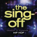The Sing-Off: Season 3: Episode 6 - Hip Hop thumbnail