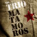 Trio Matamoros Vol.1 thumbnail