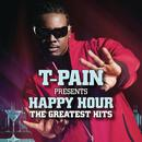 T-Pain Presents Happy Hour: The Greatest Hits (Explicit) thumbnail