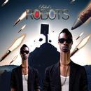 Robots (Remixes) thumbnail