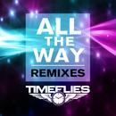 All The Way (Remixes) thumbnail