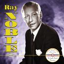 Ray Noble: The Complete Standard Transcriptions thumbnail