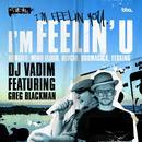 I'm Feelin'U feat. Greg Blackman thumbnail