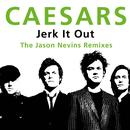 Jerk It Out (The Jason Nevins Remixes) thumbnail