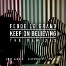Keep On Believing (The Remixes) thumbnail