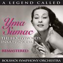 A Legend Called: Yma Sumac - The Hollywood's Inka Princess / Bolshói Symphony Orchestra (Remastered) thumbnail