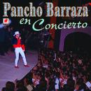 Pancho Barraza En Concierto thumbnail