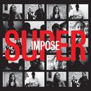 Superimpose (Music From The Documentary) - EP thumbnail