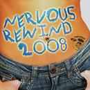 Nervous Rewind 2008 thumbnail