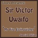 51 Lex Presents My Fire Extinguisher thumbnail