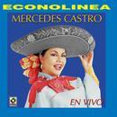 Mercedes Castro Acompañada Con Mariachi Y Banda (Live) thumbnail