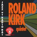 Roland Kirk Quintet Live thumbnail
