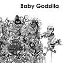 Daly City Records Presents : Baby Godzilla thumbnail