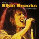 We've Got Tonight: The Best Of Elkie Brooks thumbnail