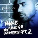 Make My Love Go (The Remixes, Pt.2) thumbnail