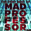The Very Best Of Mad Professor thumbnail