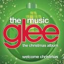 Welcome Christmas (Glee Cast Version) (Single) thumbnail