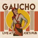 Gaucho Live At Joe's Pub thumbnail