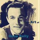 The Art Of Gene Kelly (Remastered) thumbnail