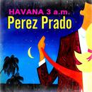 Havana, 3 A.M. (Remastered 2017) thumbnail