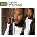 Playlist: The Very Best Of Lyfe Jennings thumbnail
