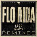Good Feeling (Remixes) thumbnail