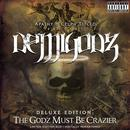 Deluxe Edition: The Godz Must Be Crazier thumbnail