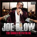 The Jacka Presents: You Should Be Payin Me (Explicit) thumbnail
