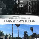 I Know How It Feel (Single) (Explicit) thumbnail