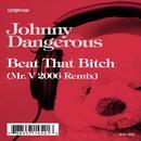 Beat That B**ch (Mr. V 2006 Remix) thumbnail