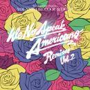 We No Speak Americano (Remixes Volume 2) thumbnail