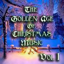 The Golden Age Of Christmas Music Vol 1 thumbnail