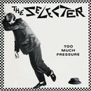 Too Much Pressure thumbnail