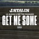 Get Me Some (Feat. Nef The Pharaoh & Lil Blood) (Single) (Explicit) thumbnail