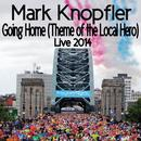 Going Home (Theme Of The Local Hero) (Live / 2014) thumbnail