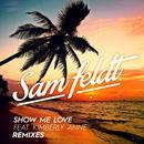 Show Me Love (Remixes) (Single) thumbnail