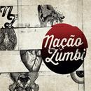 Nacao Zumbi thumbnail