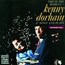 Kenny Dorham Sings And Plays: This Is The Moment! thumbnail