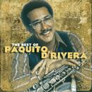 The Best Of Paquito D'Rivera thumbnail