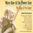 Where Have All The Flowers Gone: The Songs Of Pete Seeger thumbnail