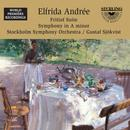 Elfrida Andree: Fritiof Suite / Symphony In A Minor thumbnail