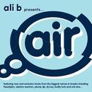 Ali B Presents Air Breaks thumbnail