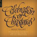 Celebration of Christmas: Holy Night thumbnail