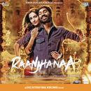 Raanjhanaa (Original Motion Picture Soundtrack) thumbnail