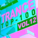 Trance Top 100, Vol. 12 thumbnail