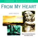 Compose Relaxation Series: From My Heart (Anti-Stress) thumbnail