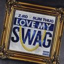 Love My Swag (Single) (Explicit) thumbnail