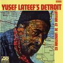 Yusef Lateef's Detroit Latitude 42º 30º Longitude 83º thumbnail