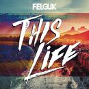 This Life (Single) thumbnail