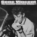 Gene Vincent - Essential Collection Vol 1 thumbnail